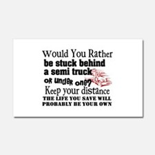 Behind or Under Trucking Car Magnet 20 x 12