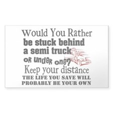 Behind or Under Trucking Decal