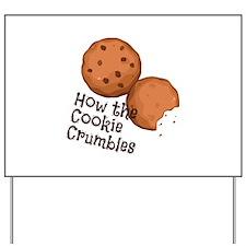 Cookies Crumbles Yard Sign