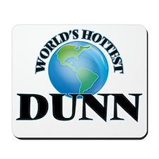 World's hottest Dunn Mousepad