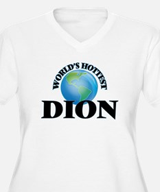 World's hottest Dion Plus Size T-Shirt
