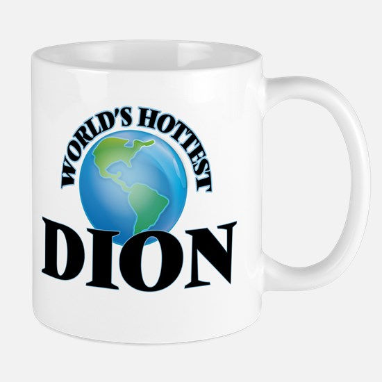 World's hottest Dion Mugs