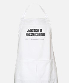 ARMED DANGEROUS - I HAVE A LETHAL WE Light Apron