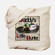 Daddy's Little Hunter Tote Bag