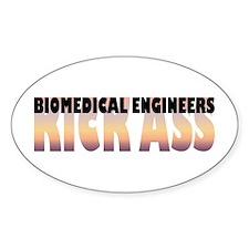 Biomedical Engineers Kick Ass Oval Decal