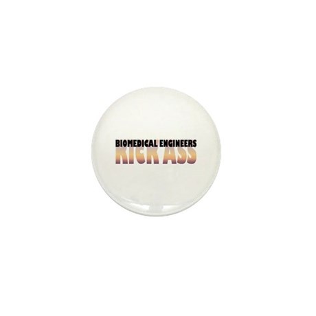 Biomedical Engineers Kick Ass Mini Button (100 pac