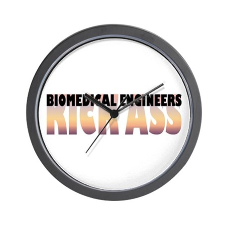 Biomedical Engineers Kick Ass Wall Clock