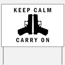Keep Calm Carry On Yard Sign