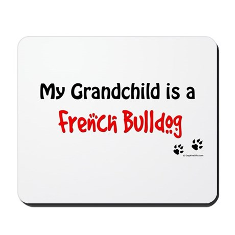 Frenchie Grandchild Mousepad