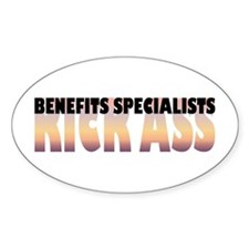 Benefits Specialists Kick Ass Oval Decal