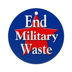End Military Waste (Holiday Ornament)