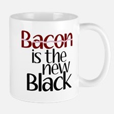 Bacon Is The New Black Mug