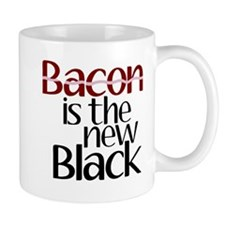 Bacon Is The New Black Mug