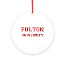 FULTON UNIVERSITY Ornament (Round)