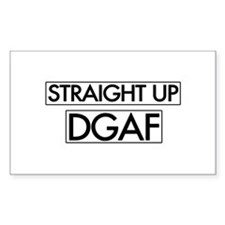 Straight Up DGAF Bumper Stickers
