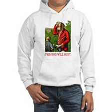 THIS DOG WILL HUNT Hoodie