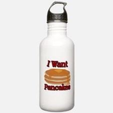 I Want Pancakes Water Bottle