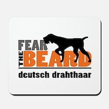 Fear the Beard - Deutsch Drahthaar Mousepad