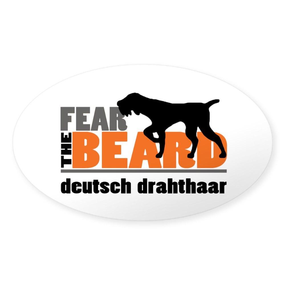 CafePress Fear The Beard Deutsch Drahthaar Sticker 1415048134 Oval