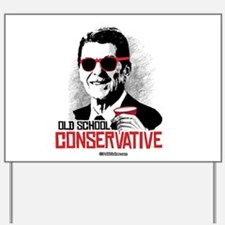Reagan: Old School Conservative Yard Sign