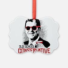 Reagan: Old School Conservative Ornament