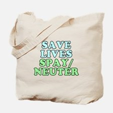 Save lives. Spay/neuter - Tote Bag