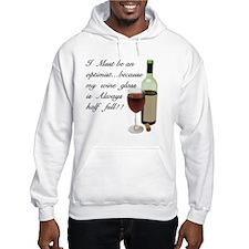 Wine Glass Half Full Optimist Hoodie