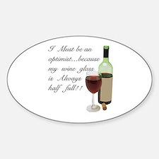 Wine Glass Half Full Optimist Sticker (Oval)