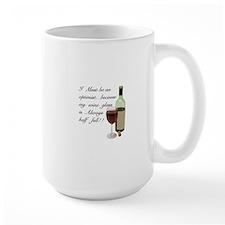 Wine Glass Half Full Optimist Mug