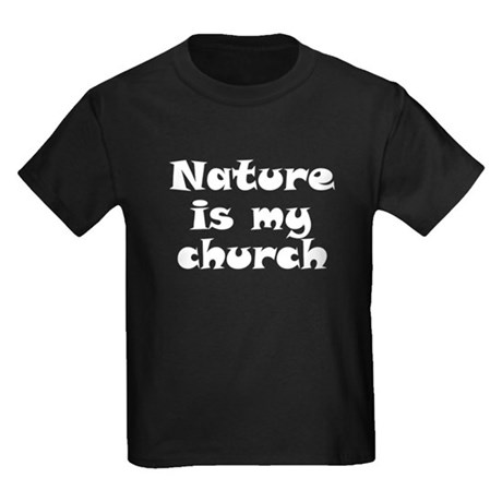 Nature is my church Kids Dark T-Shirt