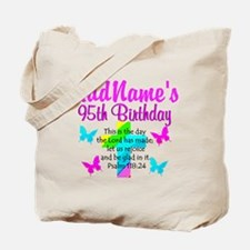 95TH PRAYER Tote Bag