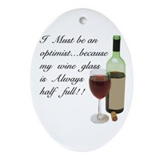 Wine Glass Half Full Optimist Ornament (Oval)