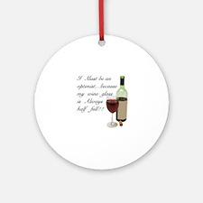 Wine Glass Half Full Optimist Ornament (Round)