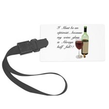 Wine Glass Half Full Optimist Luggage Tag