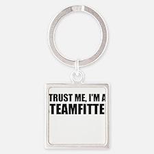 Trust Me, I'm A Steamfitter Keychains
