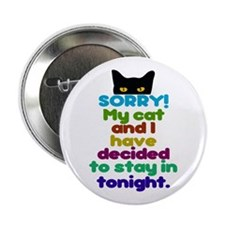 "Sorry I Have Plans With My Cat 2.25"" Button"