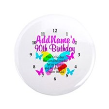 """BLESSED 90TH 3.5"""" Button"""