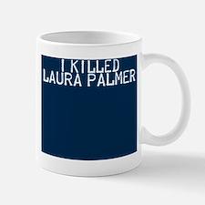 i killed laura palmer Mug