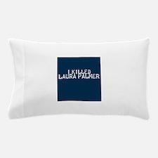 i killed laura palmer Pillow Case