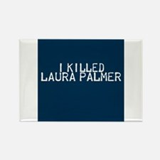 i killed laura palmer Magnets