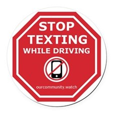 Cute Stop texting Round Car Magnet