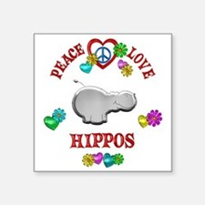 "Peace Love Hippos Square Sticker 3"" x 3"""