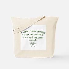 Vacation t-shirts Tote Bag