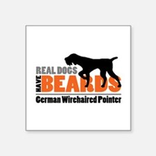 """Real Dogs Have Beards - Gwp Square Sticker 3"""""""