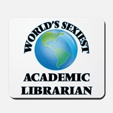 World's Sexiest Academic Librarian Mousepad