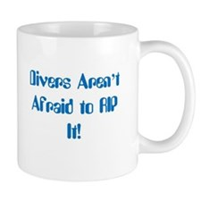 Divers Aren't Afraid to RIP It! Mugs