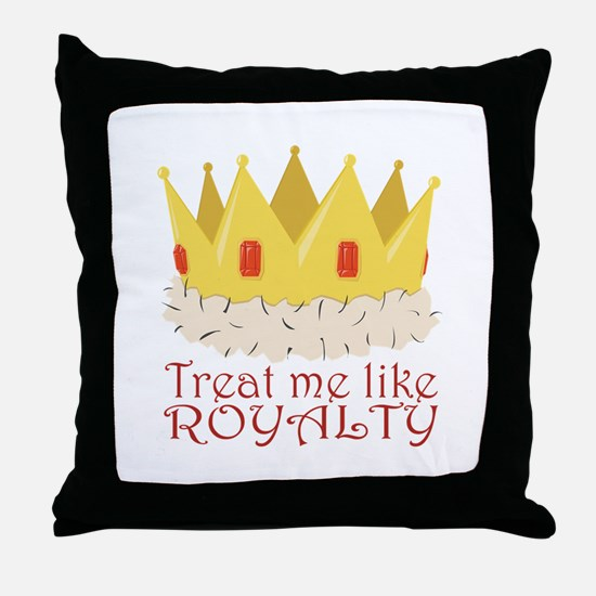 Like Royalty Throw Pillow