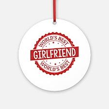 World's Best Girlfriend Ornament (Round)