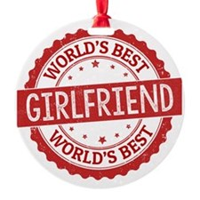 World's Best Girlfriend Ornament