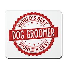 World's Best Dog Groomer Mousepad